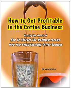 How to Get Profitable in the Coffee Business